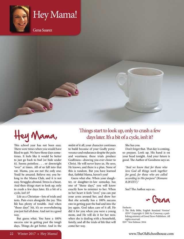 Hey Mama By: Gena Suarez--The Old Schoolhouse Magazine - Winter 2017 - Page 22-23