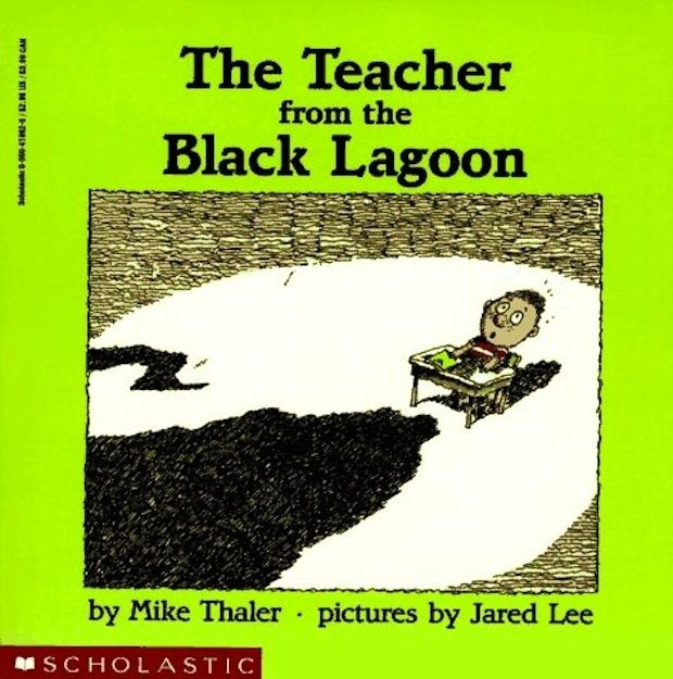 AND THE TEACHER FROM THE BLACK LAGOON:   The 21 Most Terrifying Things As A Kid