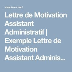 Lettre de Motivation Assistant Administratif | Exemple Lettre de Motivation Assistant Administratif LiveCareer