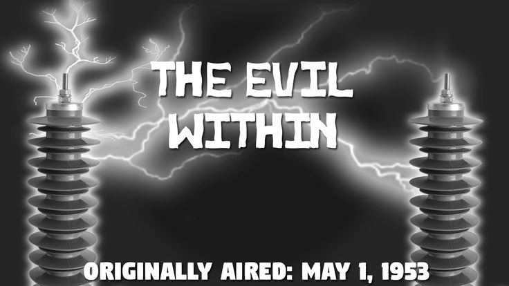 Tales Of Tomorrow- 80- The Evil Within