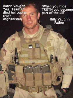 """""""Pray for Justice"""" for our military...Arron Vaughn one of the many SEAL TEAM 6 that were KILLED !!! Gee you think the white House has something to tell us ?????????????"""