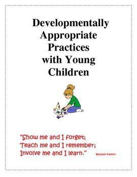 dap developmentally appropriate practice Practices (dap) and how they define dap and interpret principles and  characteristics of  of developmentally appropriate/inappropriate practice were  examined.