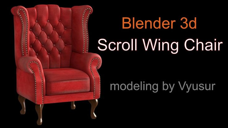 Scroll Wing Chair modeling with Blender 3d 2.78a