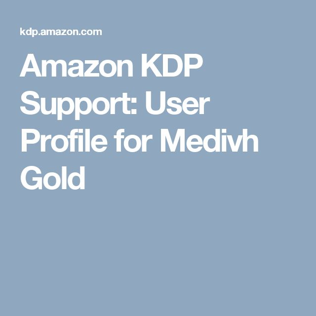 Amazon KDP Support: User Profile for Medivh Gold