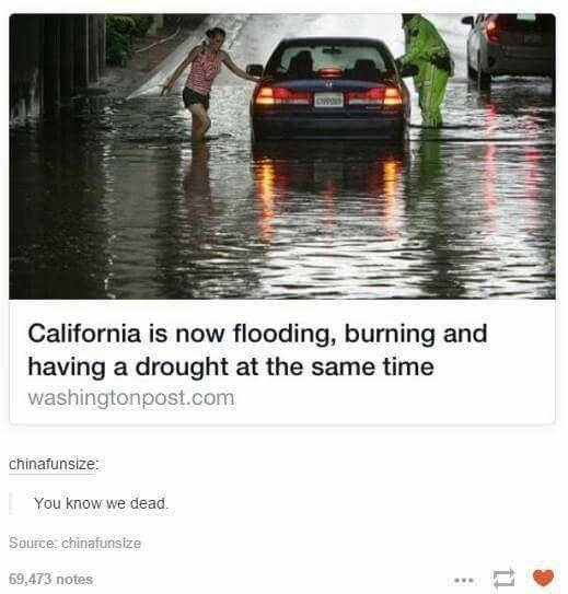 California...are you okay?