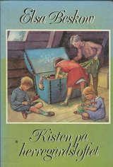 """""""Kisten på herregårdsloftet"""" av Elsa Beskow"""