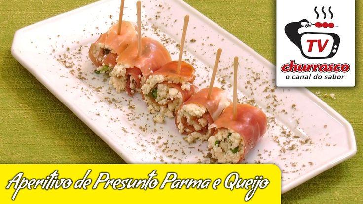 Receita de Aperitivo de Presunto Parma e Queijo - Tv Churrasco