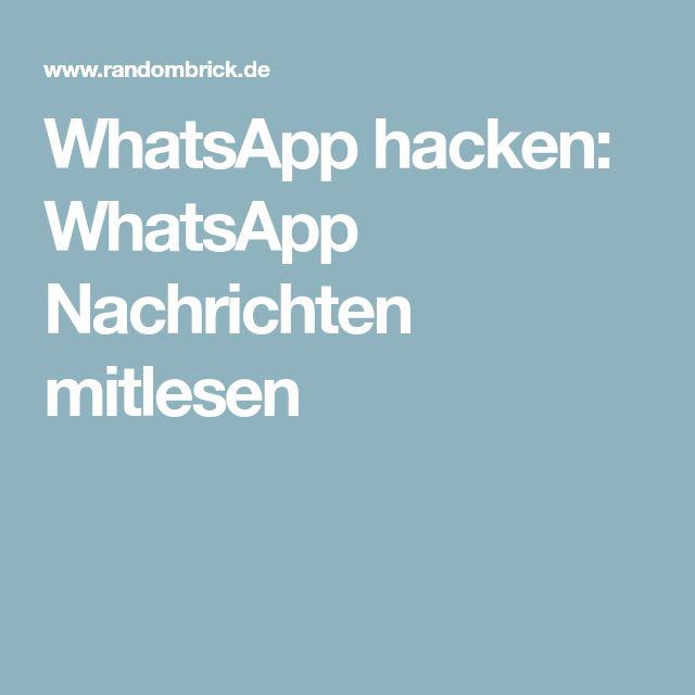 WhatsApp hacken: WhatsApp Nachrichten mitlesen