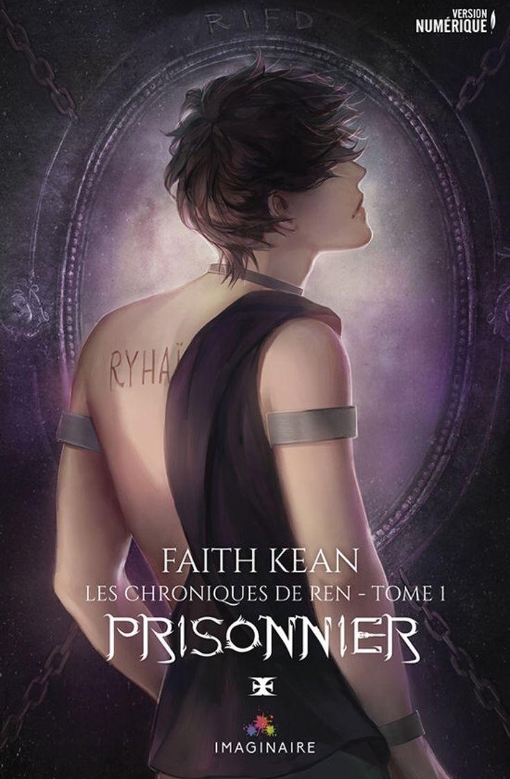 Faith KEAN - les chroniques de Ren - Tome 1