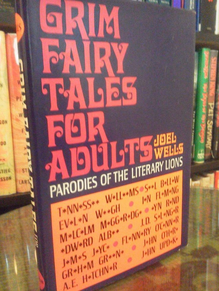 What if the great fairy tales were written by J.D. Salinger, Ian Fleming, Saul Bellow or Tennessee Williams? Grim Fairy Tales for Adults - Joel Wells - (1967, Hardcover)