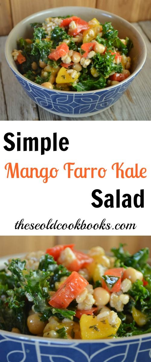 102 best tocs recipes images on pinterest cooking recipes this simple mango farro kale salad is flavorful and easy to make it combines fresh forumfinder Choice Image