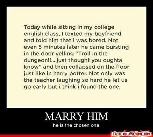 marry him...Dreams Man, This Man, Dreams Guys, Married, Harrypotter, Funny Stuff, So Funny, Harry Potter Humor, Boyfriends