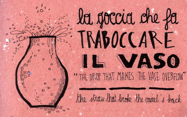 Italian Language ~ La goccia che fa traboccare il vaso