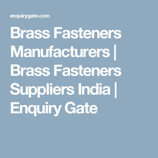 Brass Fasteners Manufacturers | Brass Fasteners Suppliers India | Enquiry Gate