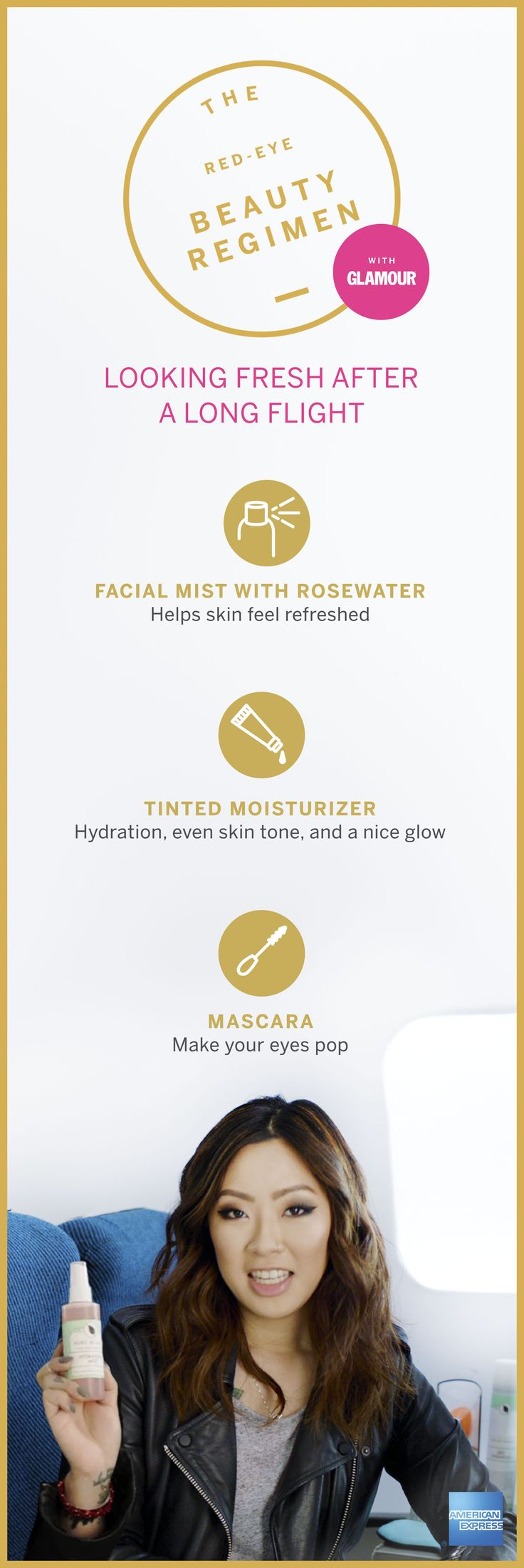 Just because you took the red-eye flight doesn't mean you have to look like you were up all night. We've got some Good As Gold beauty essentials from vlogger Claire Marshall to help you feel fresh on your next trip. Start with a facial mist, then apply tinted moisturizer for a natural glow, and finish with mascara to make your eyes pop. With this routine, you'll be feeling refreshed for your business trip or vacation. Click for more tips on how to survive an overnight flight…