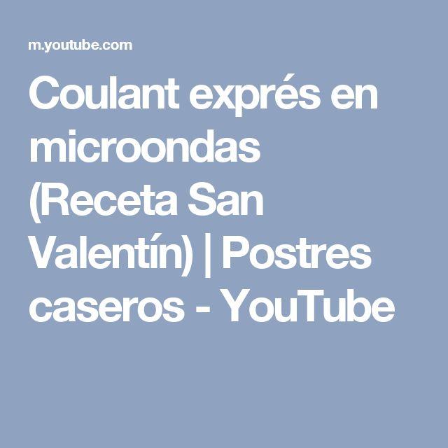 Coulant exprés en microondas (Receta San Valentín) | Postres caseros - YouTube