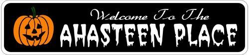 AHASTEEN PLACE Lastname Halloween Sign - Welcome to Scary Decor, Autumn, Aluminum - 4 x 18 Inches by The Lizton Sign Shop. $12.99. Great Gift Idea. Predrillied for Hanging. 4 x 18 Inches. Rounded Corners. Aluminum Brand New Sign. AHASTEEN PLACE Lastname Halloween Sign - Welcome to Scary Decor, Autumn, Aluminum 4 x 18 Inches - Aluminum personalized brand new sign for your Autumn and Halloween Decor. Made of aluminum and high quality lettering and graphics. Made to ...