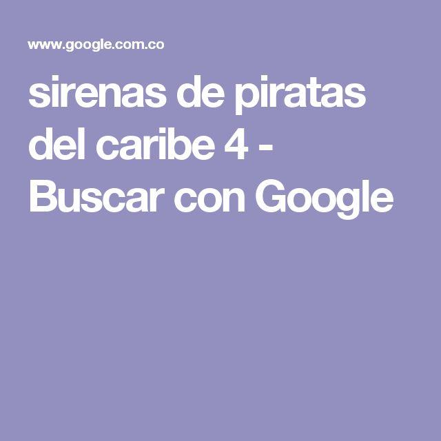 sirenas de piratas del caribe 4 - Buscar con Google
