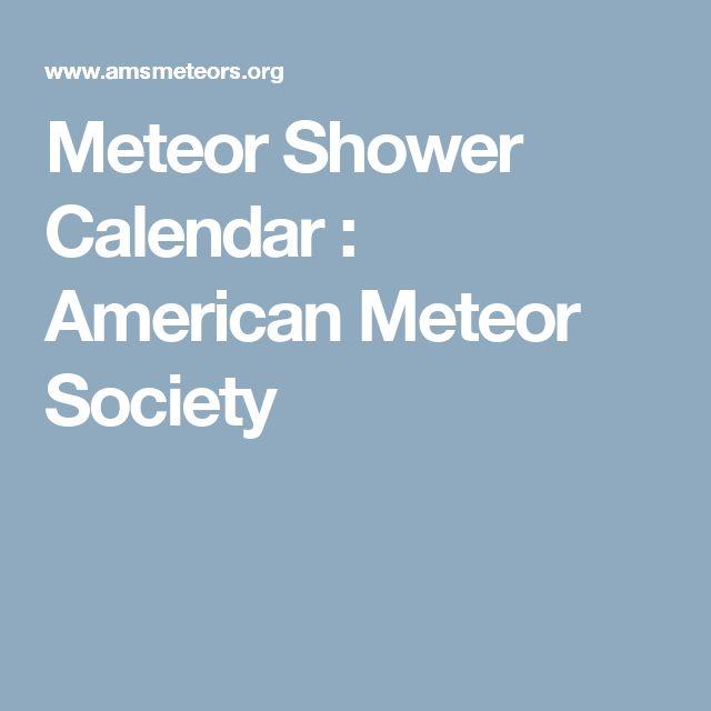 Meteor Shower Calendar : American Meteor Society