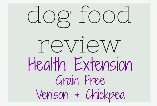 Dog Food Review: Health Extension Grain Free Formula — Tuck & Jeice