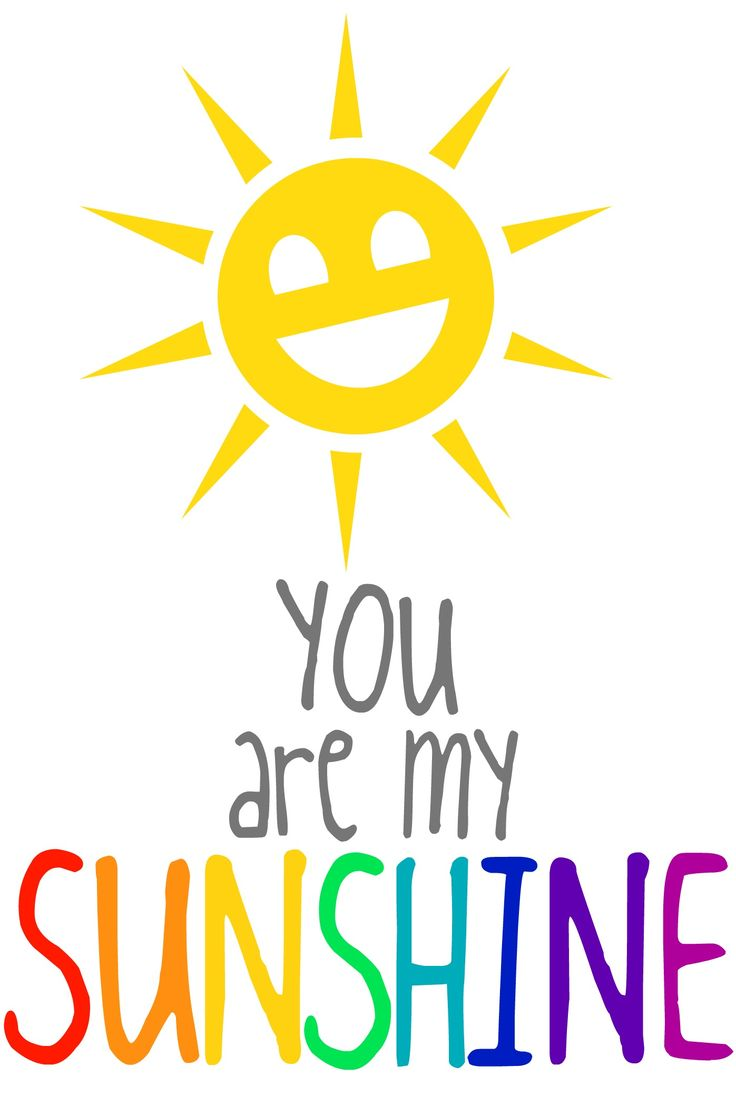 Good Morning Sunshine You Are My Sunshine : Best you are my sunshine images on pinterest