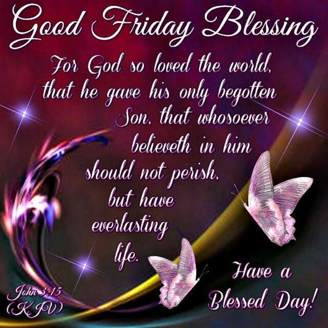 Good Friday Picture Quotes: 17 Best Images About Good Friday Blessings On Pinterest