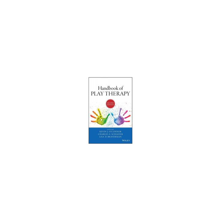 Handbook of Play Therapy (Hardcover) (Kevin J. O'Connor)
