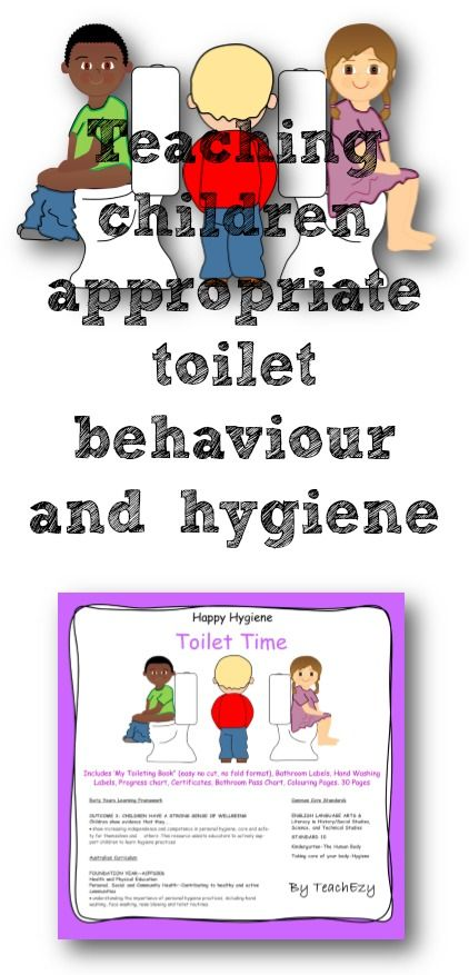 Helping children with toileting and good hygiene skills. www,teachezy.com www.earlychildhoodteachezy.com