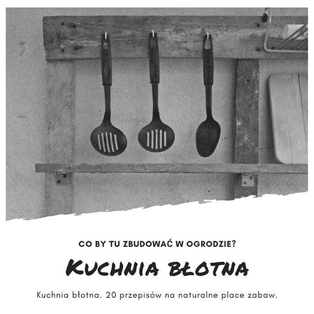 Chcesz Zbudować Kuchnię Błotną W 27 Odcinku Podcastu