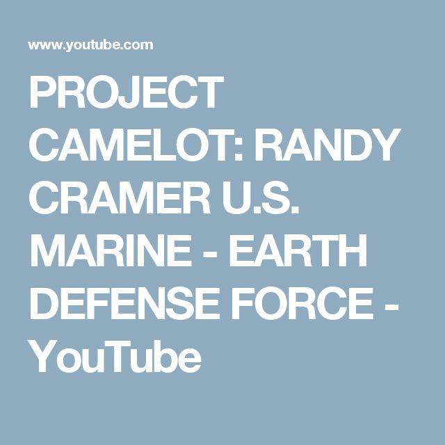 PROJECT CAMELOT:  RANDY CRAMER U.S. MARINE - EARTH DEFENSE FORCE - YouTube