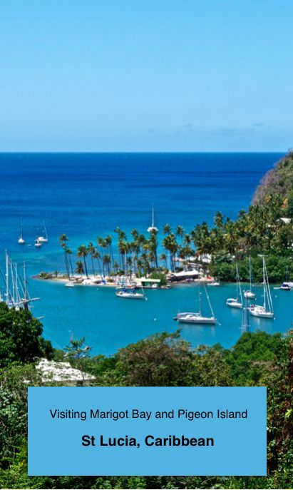 Marigot Bay and Pigeon Island are two of scenic gems along the northern coast of St Lucia. #Caribbean #Travel