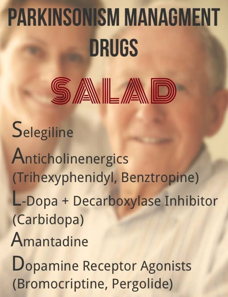 SALAD-C • Selegeline, Rasagiline: MAO inhibitors • C is for COMT inhibitors: Entacapone, Tolcapone Mild disease: intact functional status (less bradykinesia)• Anticholinergics: for pts 60 y.o Severe disease: inability to care for themselves...