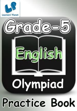 5-OLYMPIAD-ENGLISH-PRACTICE BOOK This e-book contains interactive quizzes in English for Grade 5 Olympiad students. There are total 1600+ questions. Pattern of questions : Multiple Choice Questions.   Table of Content: Adjectives & Adverbs, Antonyms & Synonyms, Articles, Conjunctions, Homophones, Homonyms & Confusing Words, Idioms & Proverbs, Nouns, Prefix & Suffix, Prepositions, Pronouns, The Complete Course of Grammar, Verbs, Vocabulary  PRICE :- RS.61.00