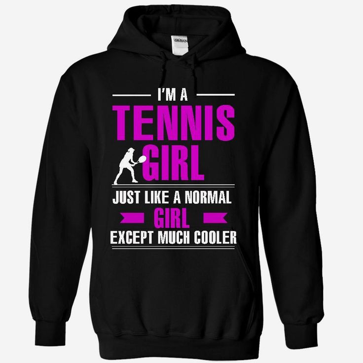 Cool Tennis girl, Order HERE ==> https://www.sunfrog.com/LifeStyle/Cool-Tennis-girl-6929-Black-8843281-Hoodie.html?53624 #xmasgifts #christmasgifts #birthdayparty #birthdaygifts