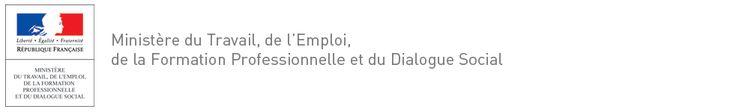 Ministère du Travail, de l'Emploi, de la Formation Professionnelle et du Dialogue Social - République française - Liberté, égalité, fraterni...