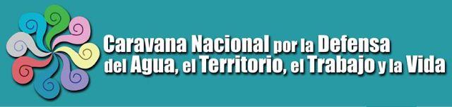 CARAVANA POR EL AGUA, LA TIERRA, EL TRABAJO Y LA VIDA (convoca Tribu Yaqui)