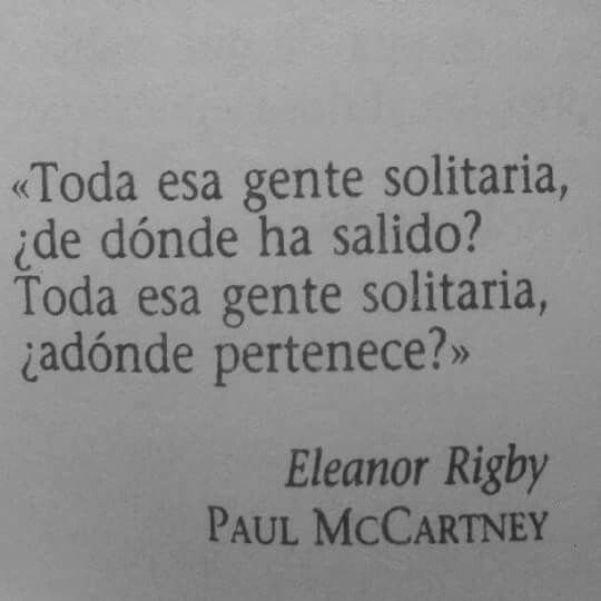 All the lonely people Where do they all come from? All the lonely people Where do they all belong? #song by Paul McCartney  #EleanorRigby