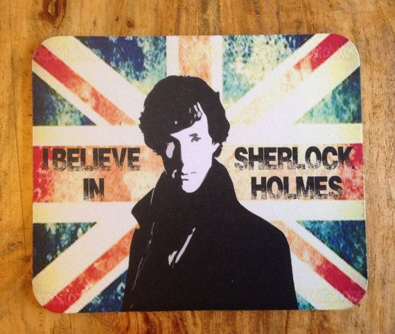 Sherlock Holmes I Believe Mousepad by Hx5Designs on Etsy, £4.99