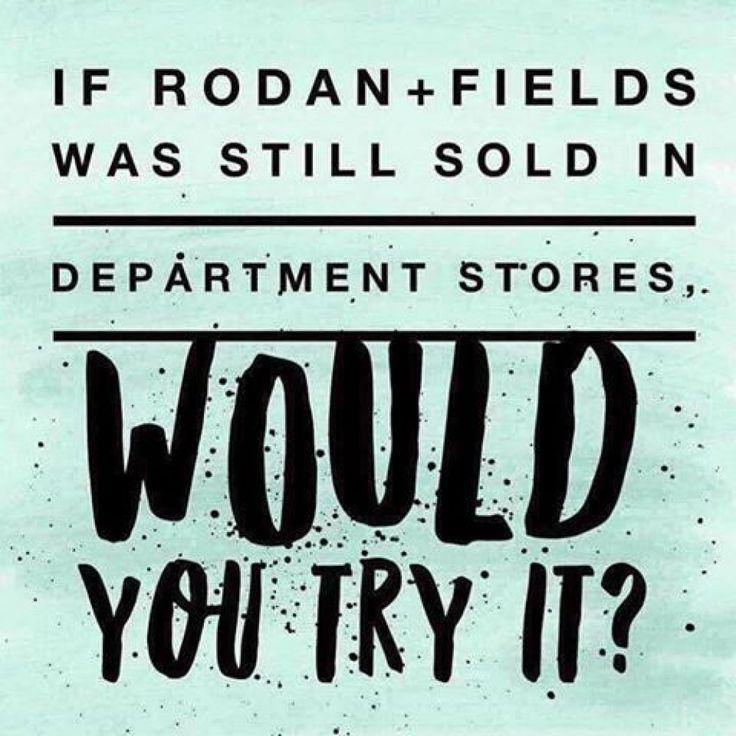 Did you know that Rodan + Fields was one of the top selling skincare brand in Nordstrom?WHAT IF Rodan + Fields products were still sold in stores like Ulta, Sephora, or Nordstrom? Would you be more willing to try them?Today, we're the #1 premium anti-aging and acne skin care brand!What sets us apart from all the other department store brands, beside the difference in our FORBES backed business model?...Our 60-day, empty bottle, money-back guarantee!Learn more…