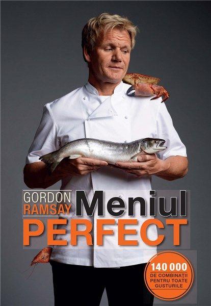 Meniul perfect de Gordon Ramsay editie 2011