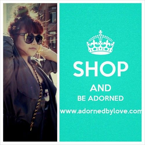 Shop & Be Adorned !