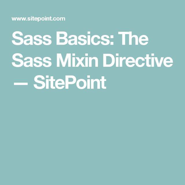 Sass Basics: The Sass Mixin Directive — SitePoint