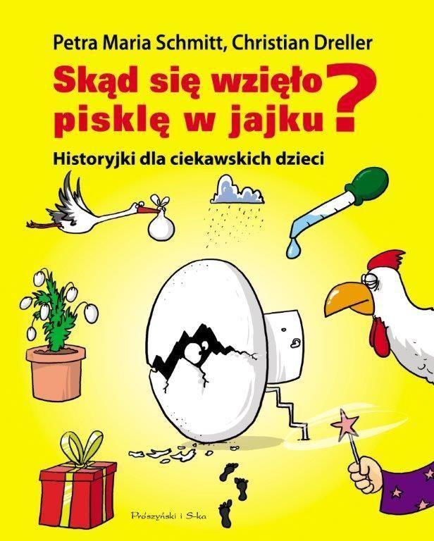 Skąd się bierze pisklę w jajku? Historyjki dla ciekawskich dzieci - zdjęcie 1