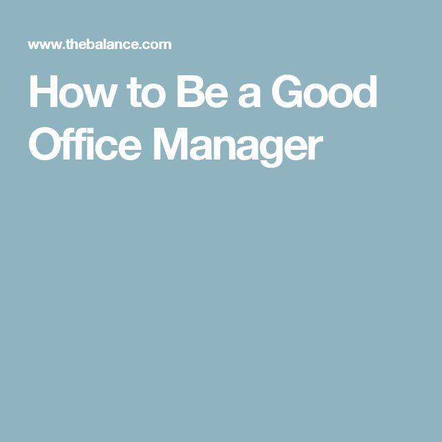 How to Be a Good Office Manager
