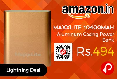 Amazon #LightningDeal is offering Maxxlite 10400mAh Aluminum Casing #PowerBank at Rs.494 Only. Premium Li-ion battery cells encased in a sleek aluminium casing, 10400mAh large capacity. Add an extra power to the battery life of your smartphone, tablet, digital camera and handheld gaming devices.  http://www.paisebachaoindia.com/maxxlite-10400mah-aluminum-casing-power-bank-at-rs-494-only-amazon/