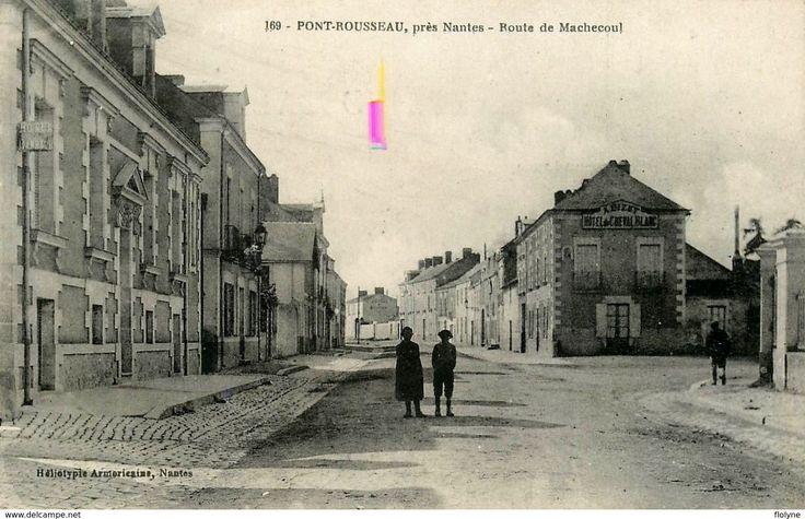 Pont Rousseau - Rezé Nantes - Route De Machecoul - Hôtel Du Cheval Blanc A. BIZET - Belle Animation - Nantes