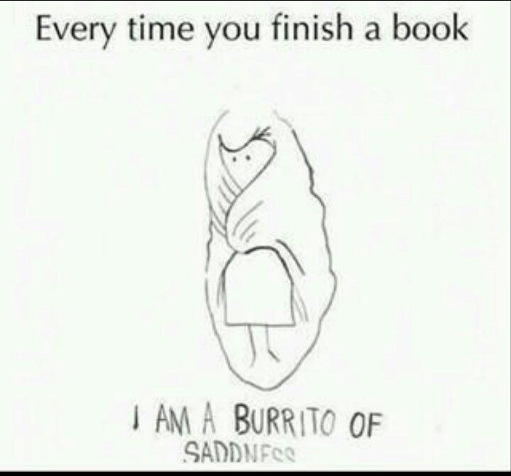 Every time I finished a Harry Potter book. Especially the last one. :(