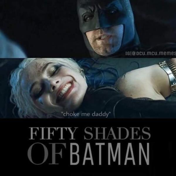 Fifty Shades Of Batman Dc Comics Daddy Meme Fifty