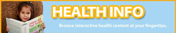 Check out this online, interactive Symptom Checker to get information on your child's symptoms
