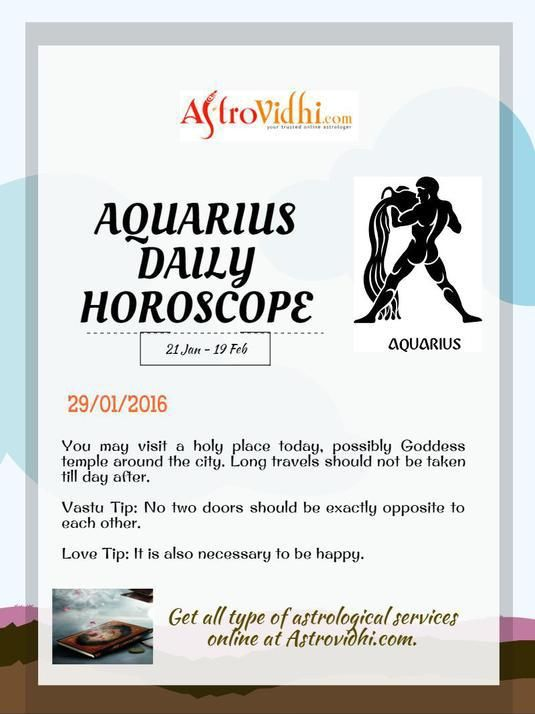 Get your Aquarius Daily Horoscope (29/01/2016).Read your daily Horoscope online Hindi/English at AstroVidhi.com